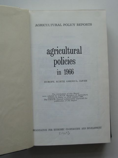 Photo of AGRICULTURAL POLICIES IN 1966 EUROPE, NORTH AMERICA, JAPAN published by Organisation For Economic Cooperation And Development (STOCK CODE: 989487)  for sale by Stella & Rose's Books