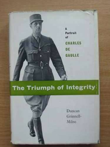 Photo of THE TRIUMPH OF INTEGRITY written by Grinnell-Milne, Duncan published by The Bodley Head (STOCK CODE: 989824)  for sale by Stella & Rose's Books