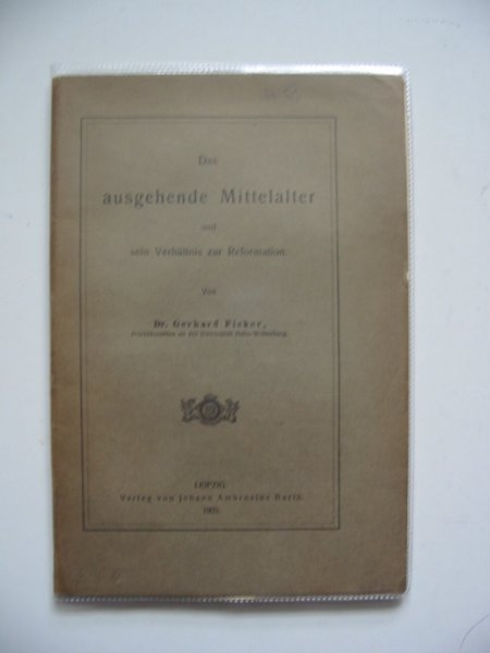 Photo of DAS AUSGEHENDE MITTELALTER written by Ficker, Gerhard published by Johann Ambrosius Barth (STOCK CODE: 990308)  for sale by Stella & Rose's Books