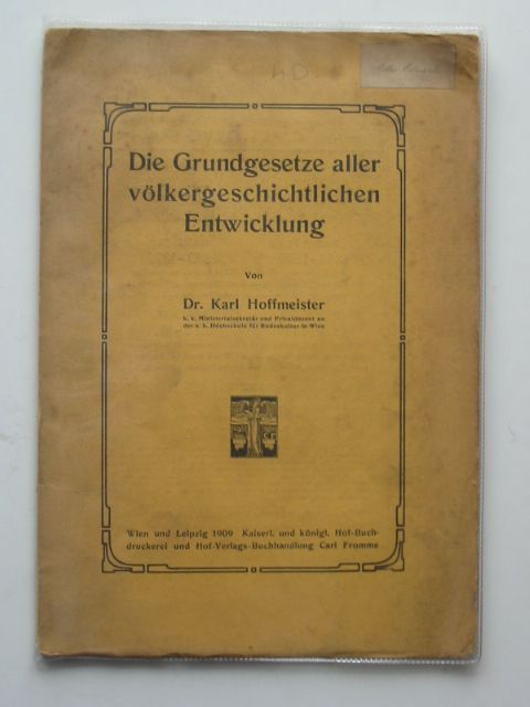 Photo of DIE GRUNDGESETZE ALLER VOLKERGESCHTLICHEN ENTWICKLUNG written by Hoffmeister, Karl published by Carl Fromme (STOCK CODE: 990360)  for sale by Stella & Rose's Books