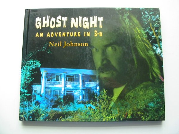 Photo of GHOST NIGHT AN ADVENTURE IN 3-D written by Johnson, Neil illustrated by Johnson, Neil published by Dial Books For Young Readers (STOCK CODE: 991184)  for sale by Stella & Rose's Books
