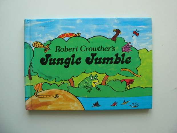 Photo of JUNGLE JUMBLE written by Crowther, Robert illustrated by Crowther, Robert published by Kestrel Books (STOCK CODE: 991330)  for sale by Stella & Rose's Books