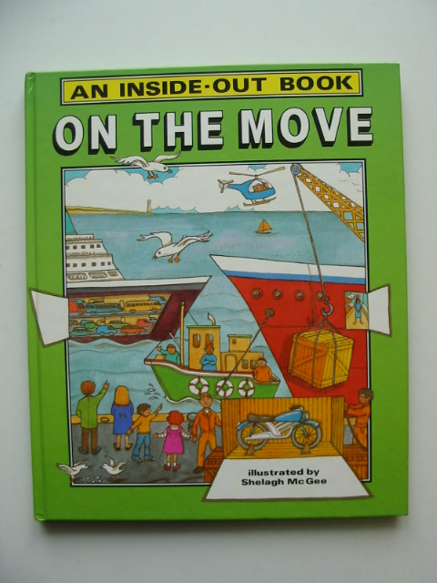 Photo of ON THE MOVE written by Hayden, Kate illustrated by McGee, Shelagh published by Dean (STOCK CODE: 991564)  for sale by Stella & Rose's Books