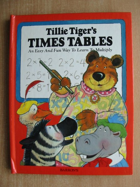 Photo of TILLIE TIGER'S TIMES TABLES illustrated by Paris, Pat<br />Dudley, Dick published by Barron's Educational Series (STOCK CODE: 991878)  for sale by Stella & Rose's Books