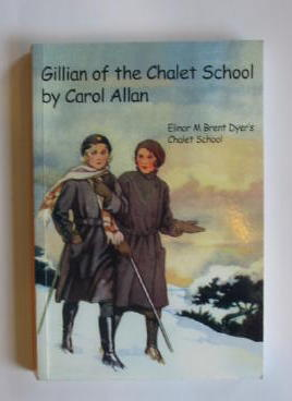 Cover of GILLIAN OF THE CHALET SCHOOL by Carol Allan