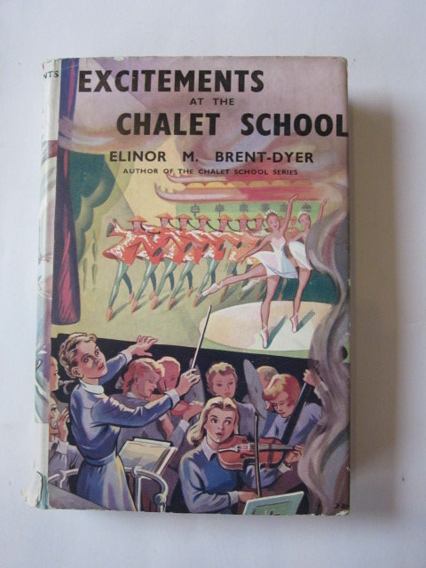 Cover of EXCITEMENTS AT THE CHALET SCHOOL by Elinor M. Brent-Dyer