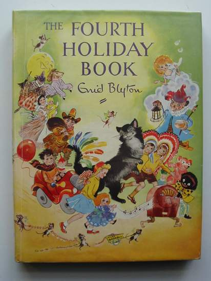 Cover of THE FOURTH HOLIDAY BOOK by Enid Blyton