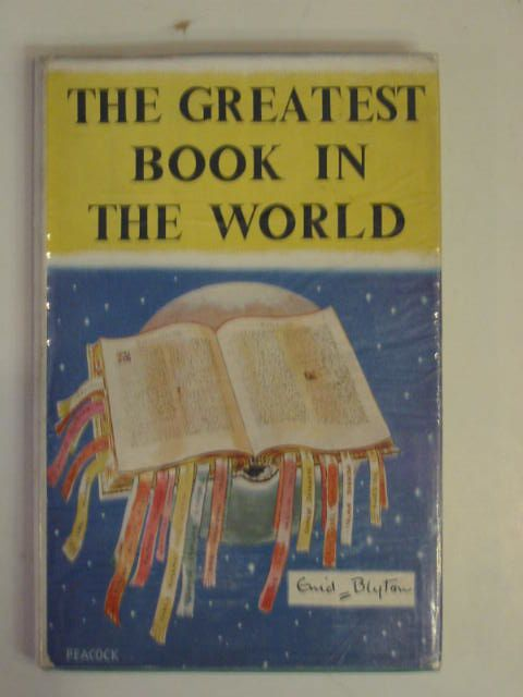 Cover of THE GREATEST BOOK IN THE WORLD by Enid Blyton