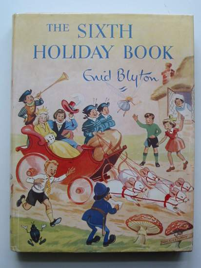 Cover of THE SIXTH HOLIDAY BOOK by Enid Blyton