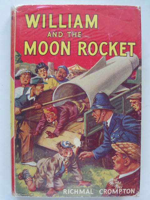 Cover of WILLIAM AND THE MOON ROCKET by Richmal Crompton