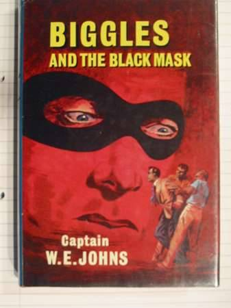 Cover of BIGGLES AND THE BLACK MASK by W.E. Johns