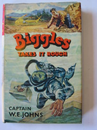 Cover of BIGGLES TAKES IT ROUGH by W.E. Johns