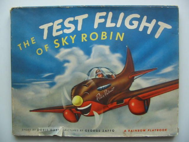 Photo of THE TEST FLIGHT OF SKY ROBIN written by Garn, Doris illustrated by Zaffo, George J. published by The World Publishing Company (STOCK CODE: 1103466)  for sale by Stella & Rose's Books
