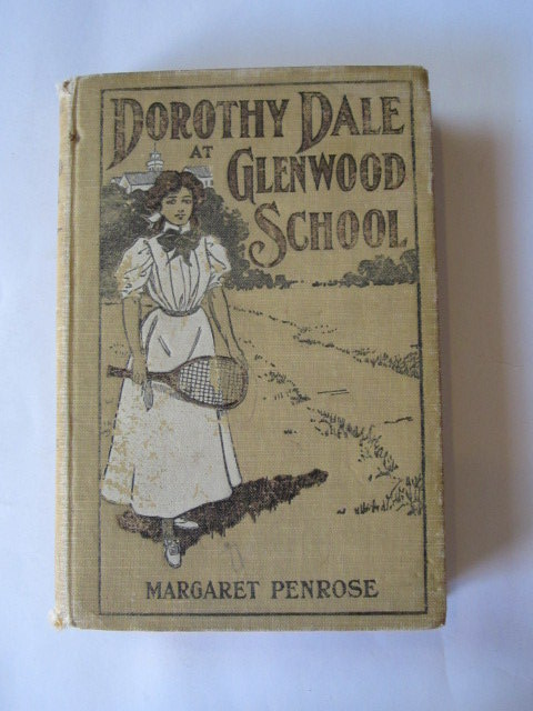 Photo of DOROTHY DALE AT GLENWOOD SCHOOL written by Penrose, Margaret published by Cupples & Leon Company (STOCK CODE: 1105885)  for sale by Stella & Rose's Books