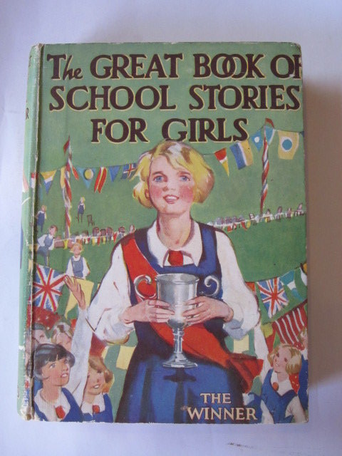 Photo of THE GREAT BOOK OF SCHOOL STORIES FOR GIRLS- Stock Number: 1105900
