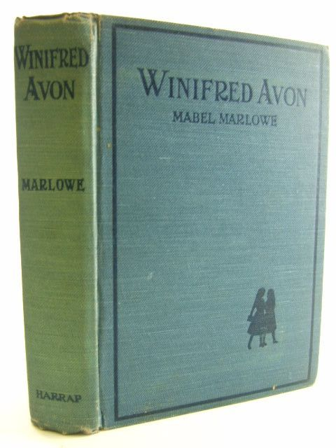 Photo of WINIFRED AVON written by Marlowe, Mabel illustrated by Lumley, Savile published by George G. Harrap & Co. Ltd. (STOCK CODE: 1106614)  for sale by Stella & Rose's Books