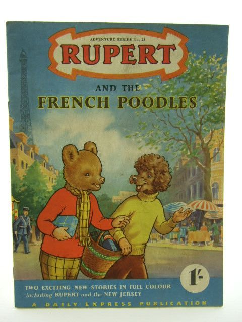 Photo of RUPERT ADVENTURE SERIES No. 25 - RUPERT AND THE FRENCH POODLES- Stock Number: 1106824
