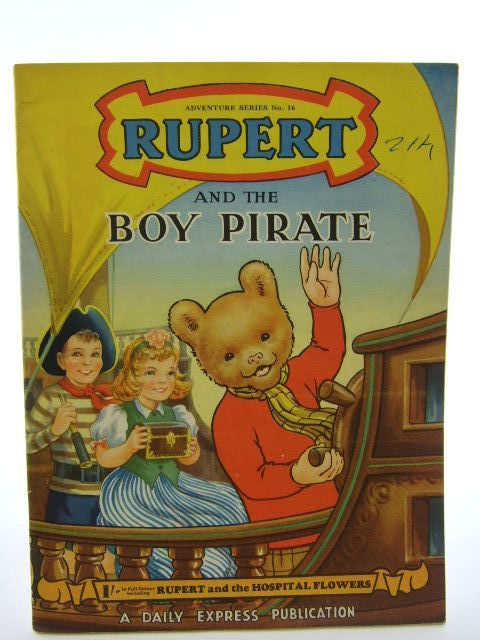 Photo of RUPERT ADVENTURE SERIES No. 16 - RUPERT AND THE BOY PIRATE- Stock Number: 1106830