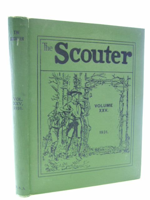 Photo of THE SCOUTER VOLUME XXV 1931- Stock Number: 1106936