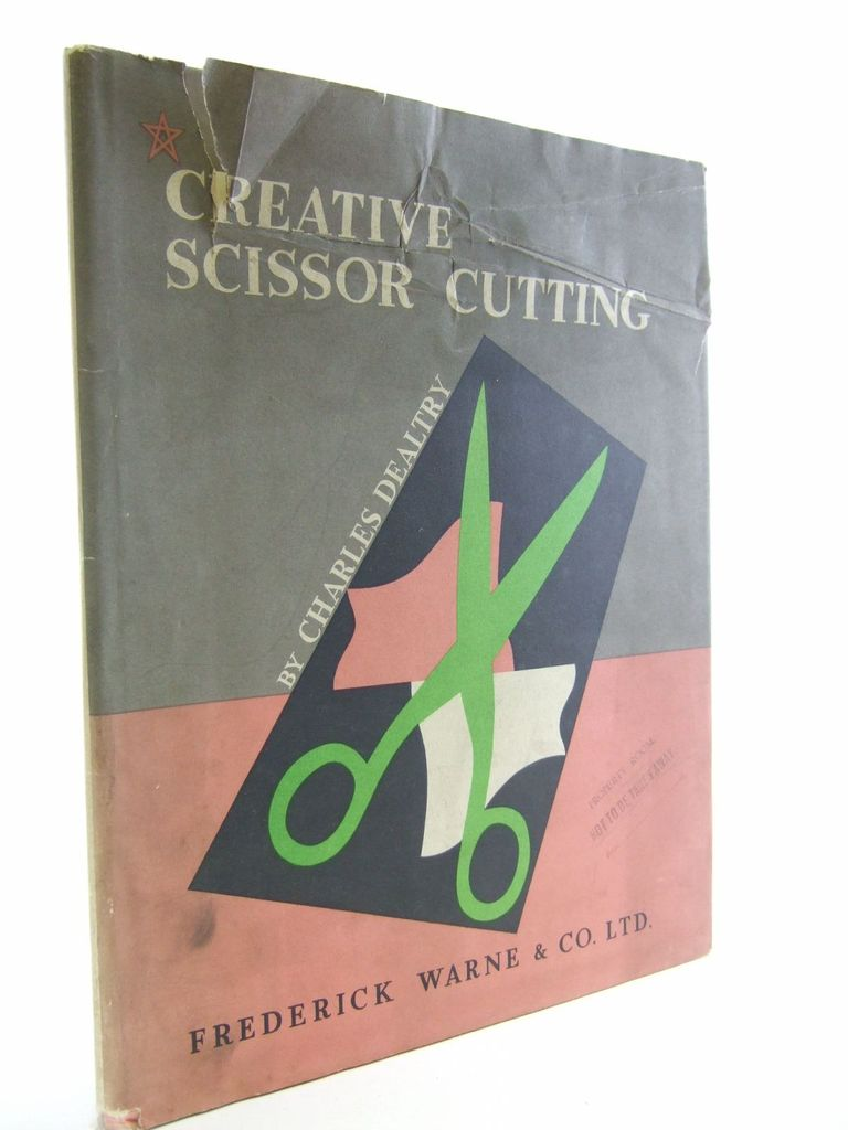 Photo of CREATIVE SCISSOR CUTTING written by Dealtry, Charles published by Frederick Warne & Co Ltd. (STOCK CODE: 1107234)  for sale by Stella & Rose's Books