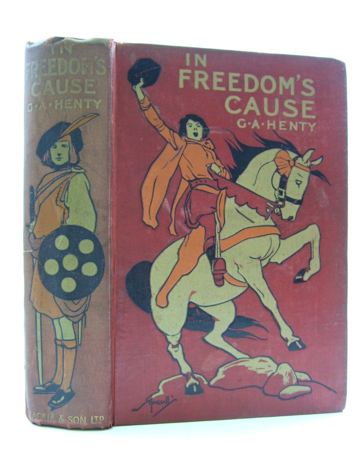 Photo of IN FREEDOM'S CAUSE written by Henty, G.A. published by Blackie & Son Ltd. (STOCK CODE: 1108349)  for sale by Stella & Rose's Books