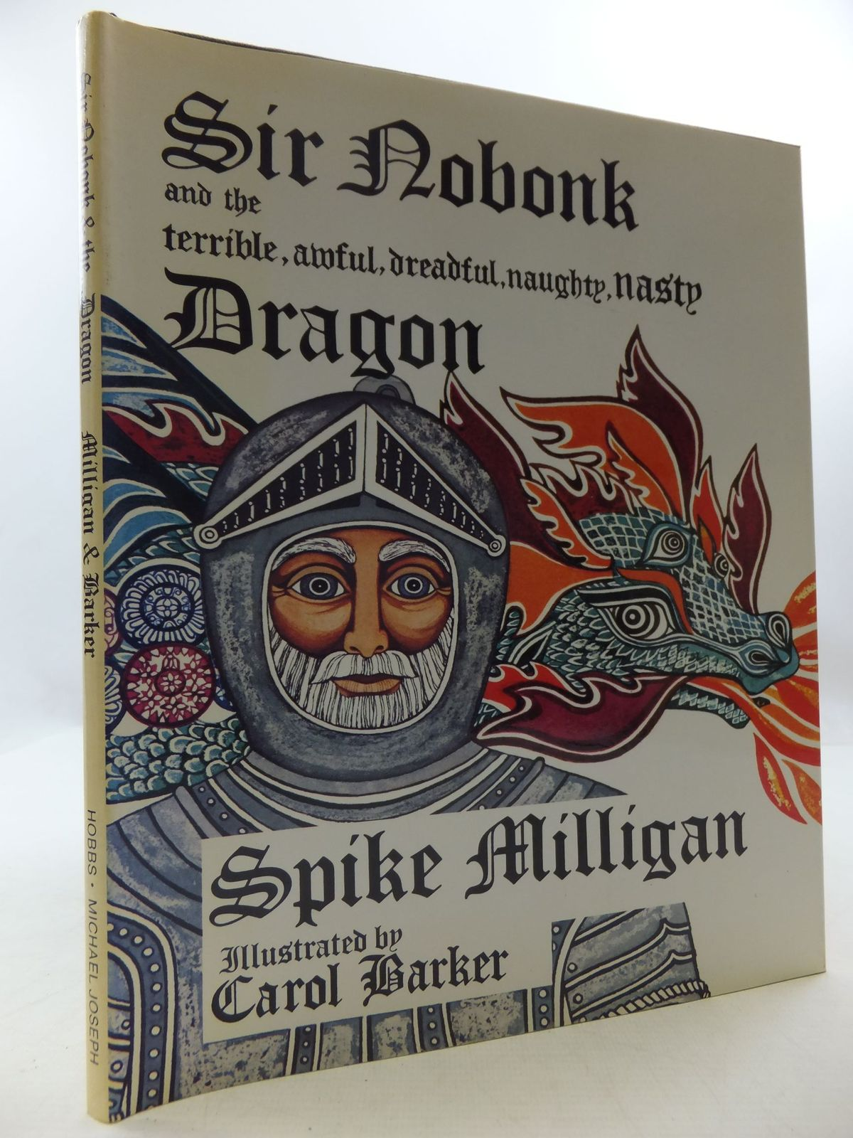 Photo of SIR NOBONK AND THE TERRIBLE, AWFUL, DREADFUL, NAUGHTY, NASTY DRAGON written by Milligan, Spike illustrated by Barker, Carol published by M. & J. Hobbs, Michael Joseph (STOCK CODE: 1108607)  for sale by Stella & Rose's Books