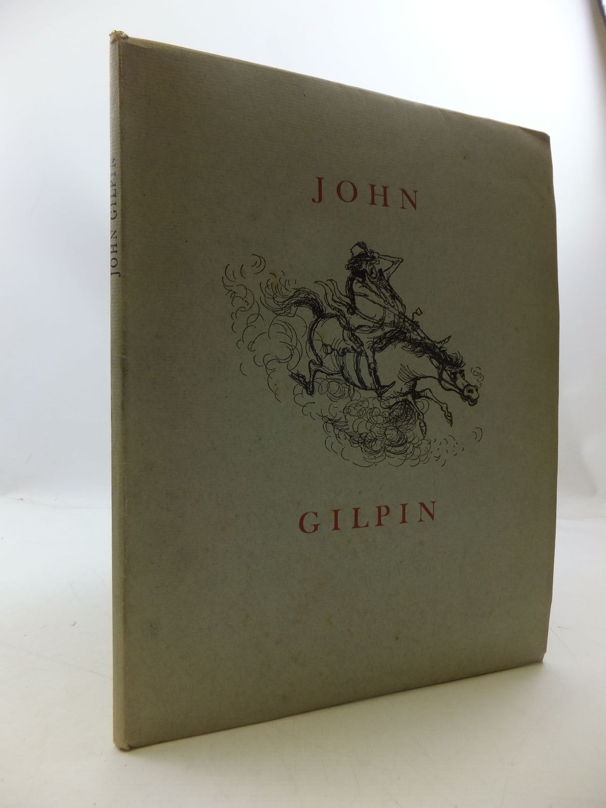 Photo of THE DIVERTING HISTORY OF JOHN GILPIN written by Cowper, William illustrated by Searle, Ronald published by Chiswick Press (STOCK CODE: 1108611)  for sale by Stella & Rose's Books