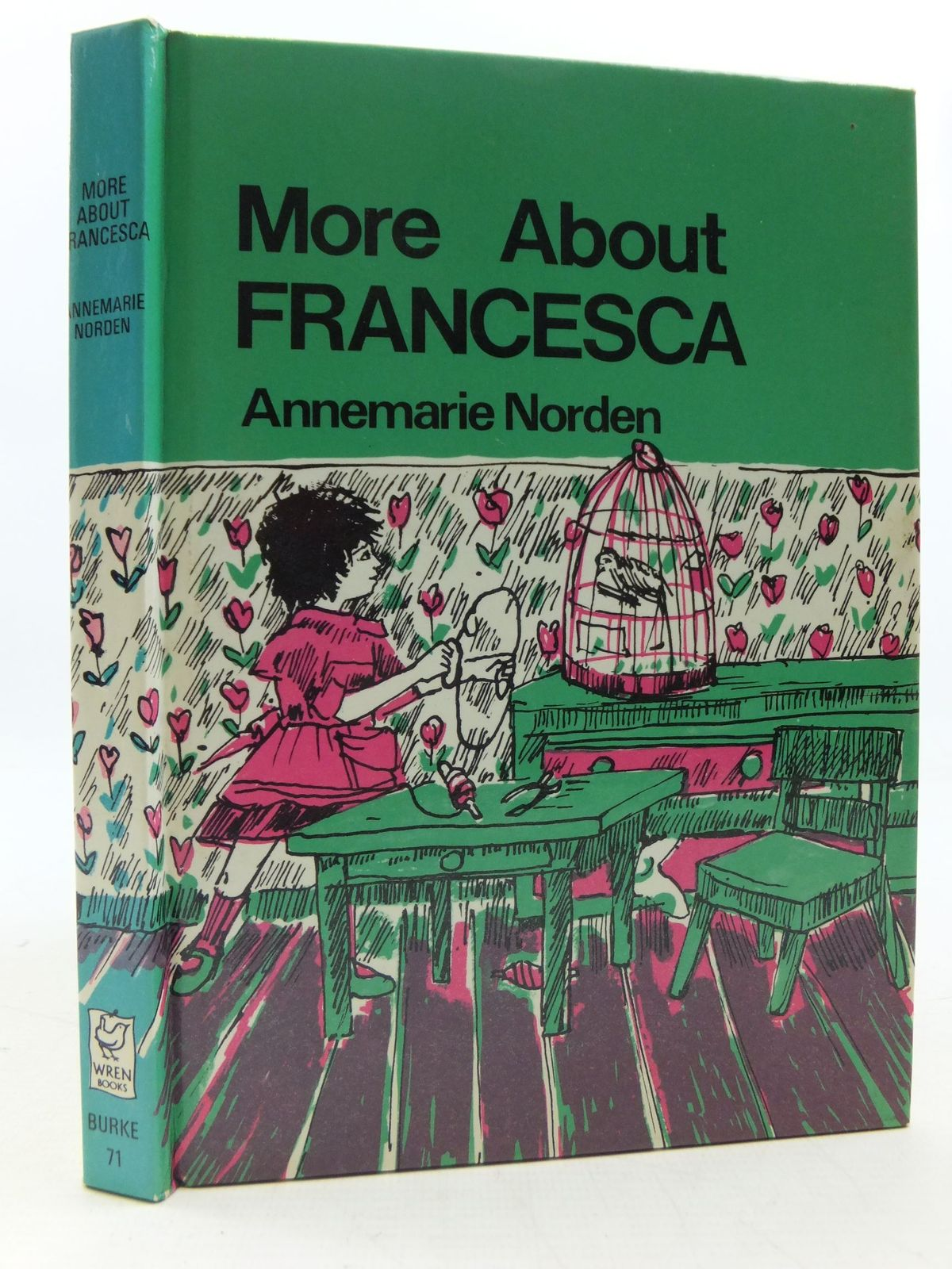 Photo of MORE ABOUT FRANCESCA written by Norden, Annemarie Hyatt, Christine illustrated by Von Hagen-Torn, Ruth published by Burke Books (STOCK CODE: 1108798)  for sale by Stella & Rose's Books