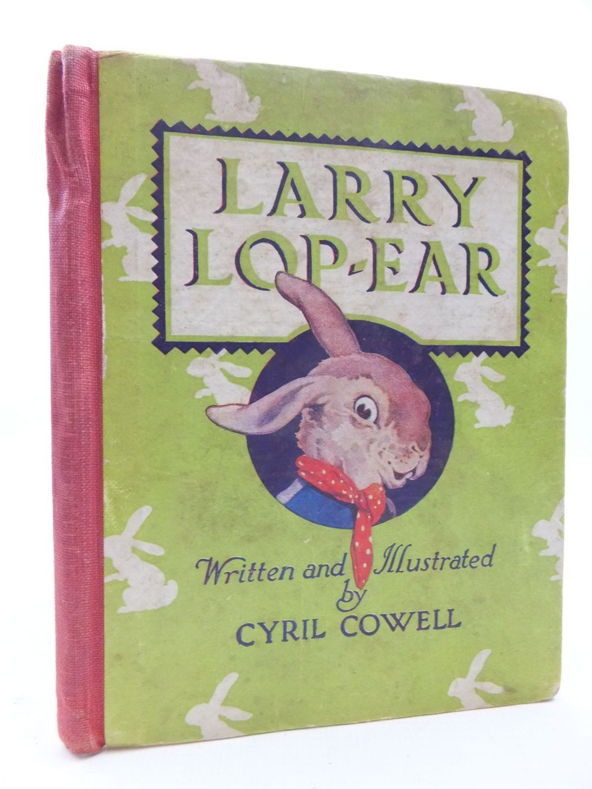 Photo of LARRY LOP-EAR written by Cowell, Cyril illustrated by Cowell, Cyril published by The Grout Publishing Company (STOCK CODE: 1108924)  for sale by Stella & Rose's Books