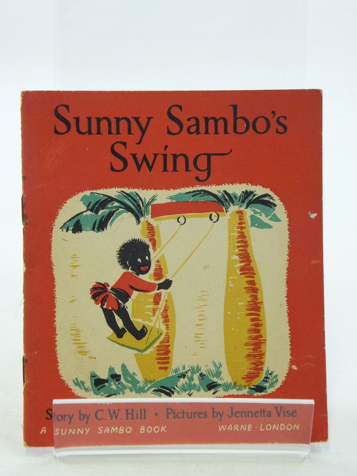 Photo of SUNNY SAMBO'S SWING written by Hill, C.W. illustrated by Vise, Jennetta published by Warne, Eden Press (STOCK CODE: 1108995)  for sale by Stella & Rose's Books