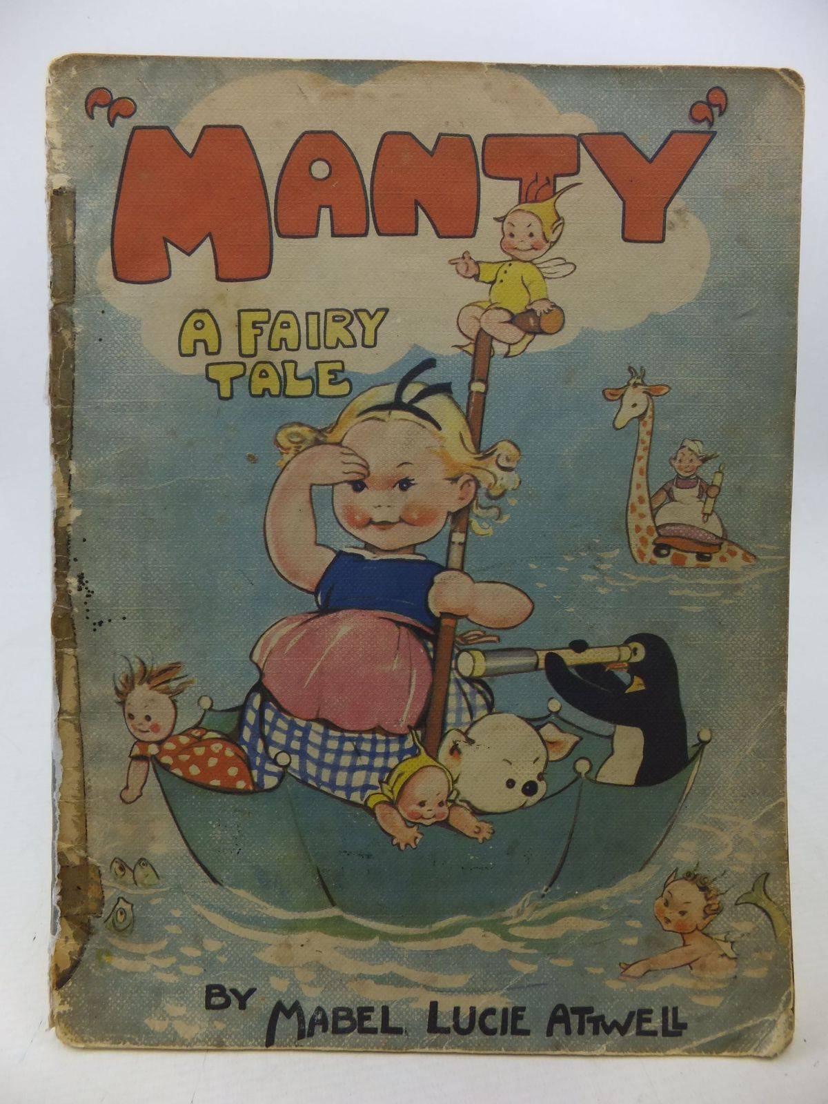 Photo of MANTY A FAIRY TALE written by Attwell, Mabel Lucie illustrated by Attwell, Mabel Lucie published by B.B. Ltd. (STOCK CODE: 1109345)  for sale by Stella & Rose's Books