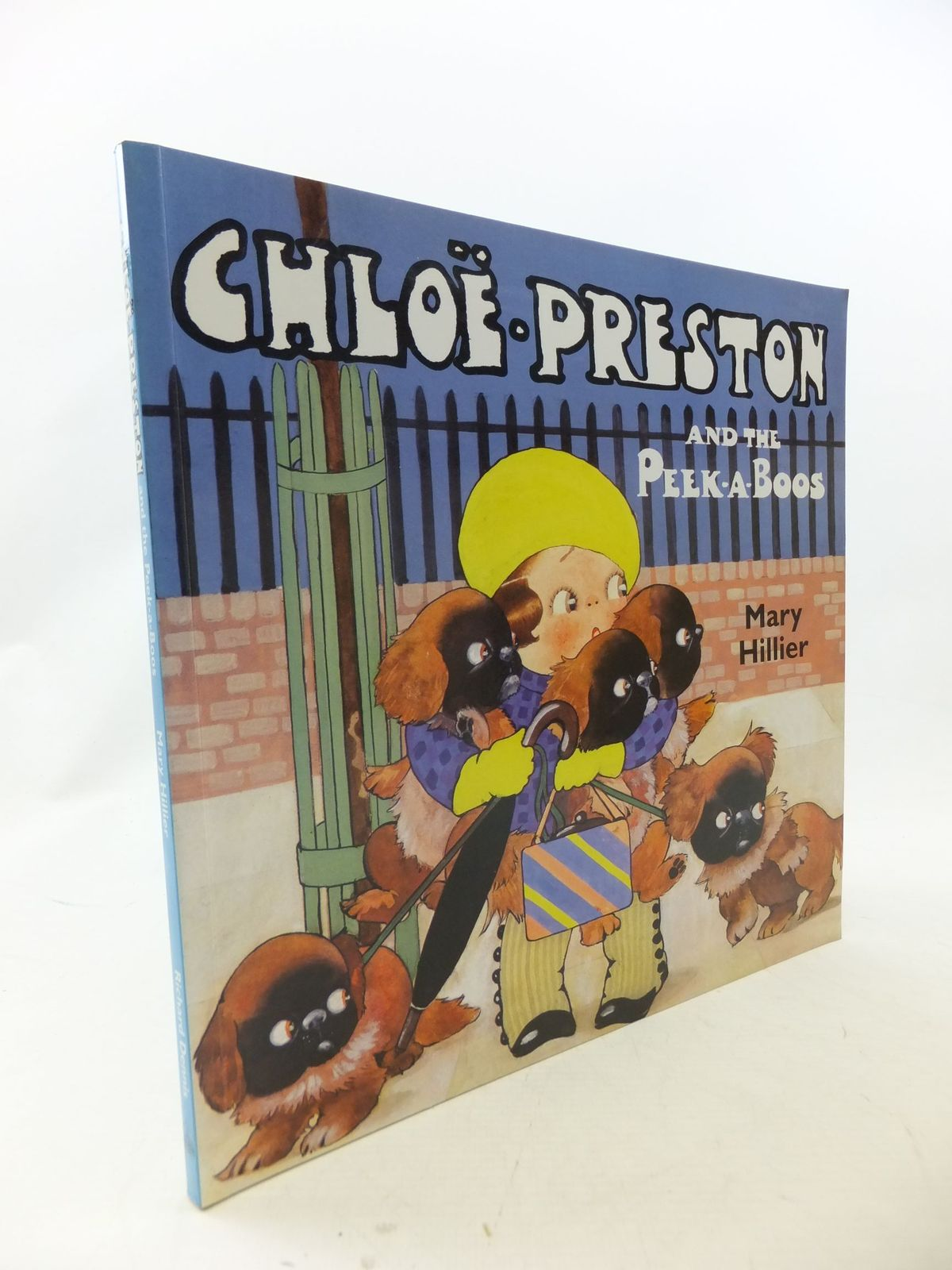 Photo of CHLOE PRESTON AND THE PEEK-A-BOOS written by Hillier, Mary illustrated by Preston, Chloe published by Richard Dennis (STOCK CODE: 1109443)  for sale by Stella & Rose's Books