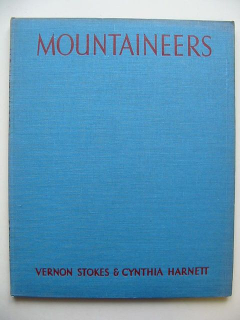 Photo of MOUNTAINEERS written by Stokes, Vernon Harnett, Cynthia illustrated by Stokes, Vernon Harnett, Cynthia published by Collins (STOCK CODE: 1201030)  for sale by Stella & Rose's Books