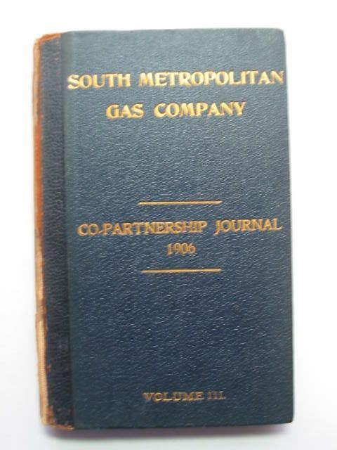 Photo of SOUTH METROPOLITAN GAS COMPANY CO-PARTNERSHIP JOURNAL VOLUME III published by South Metropolitan Gas Company (STOCK CODE: 1201154)  for sale by Stella & Rose's Books