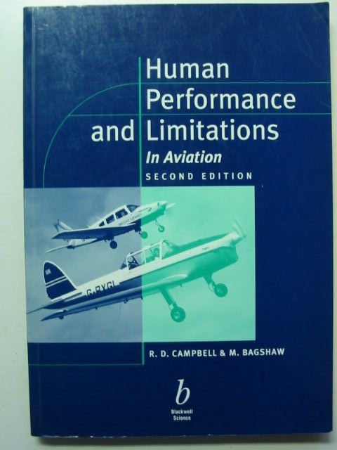 Photo of HUMAN PERFORMANCE AND LIMITATIONS IN AVIATION written by Campbell, R.D. Bagshaw, M. published by Blackwell Science (STOCK CODE: 1201486)  for sale by Stella & Rose's Books