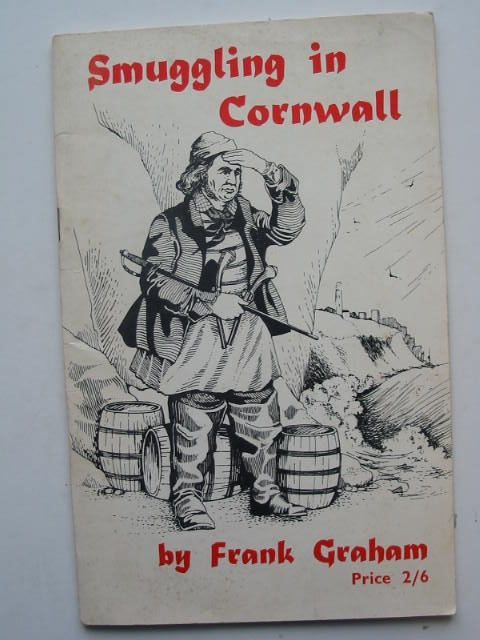 Photo of SMUGGLING IN CORNWALL written by Graham, Frank illustrated by Hardy, Paul Robson, D. Quixley, R. published by Frank Graham (STOCK CODE: 1201933)  for sale by Stella & Rose's Books