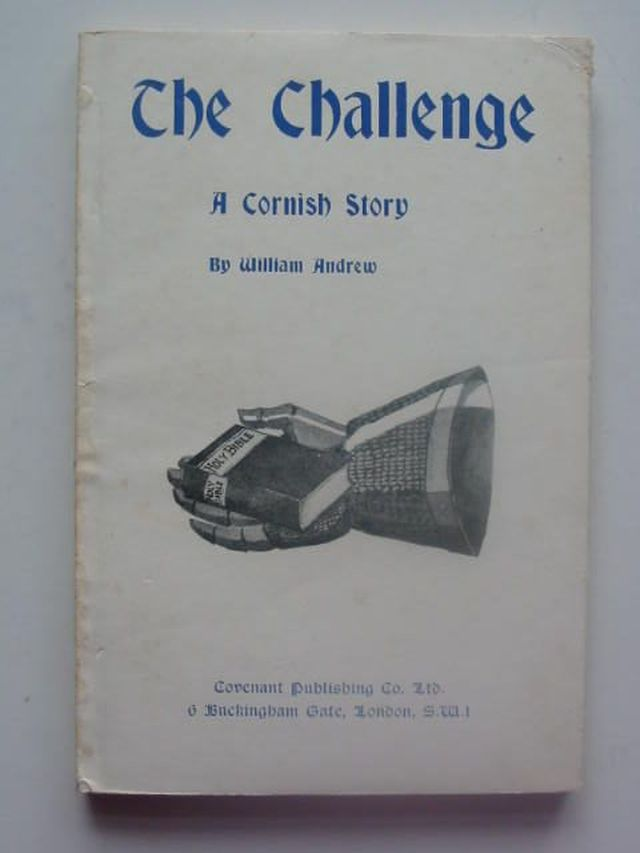 Photo of THE CHALLENGE A CORNISH STORY written by Andrew, William published by The Covenant Publishing Co. Limited (STOCK CODE: 1202069)  for sale by Stella & Rose's Books