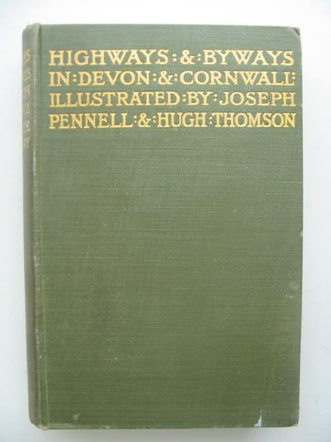 Photo of HIGHWAYS AND BYWAYS IN DEVON AND CORNWALL written by Norway, Arthur H. illustrated by Pennell, Joseph<br />Thomson, Hugh published by Macmillan &amp; Co. Ltd. (STOCK CODE: 1202107)  for sale by Stella & Rose's Books