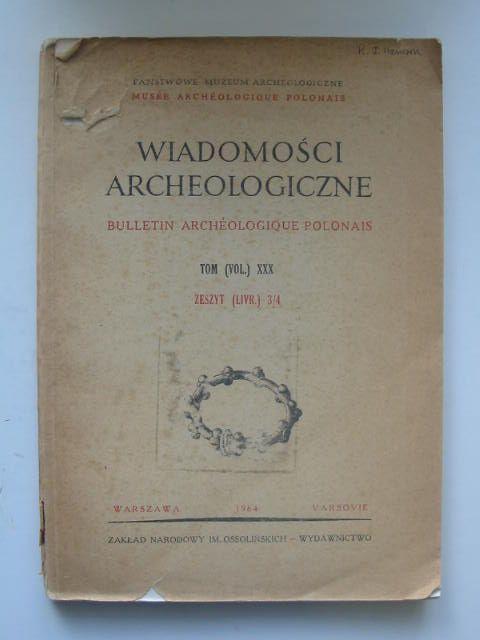 Photo of WIADOMOSCI ARCHEOLOGICZNE VOL XXX- Stock Number: 1202212