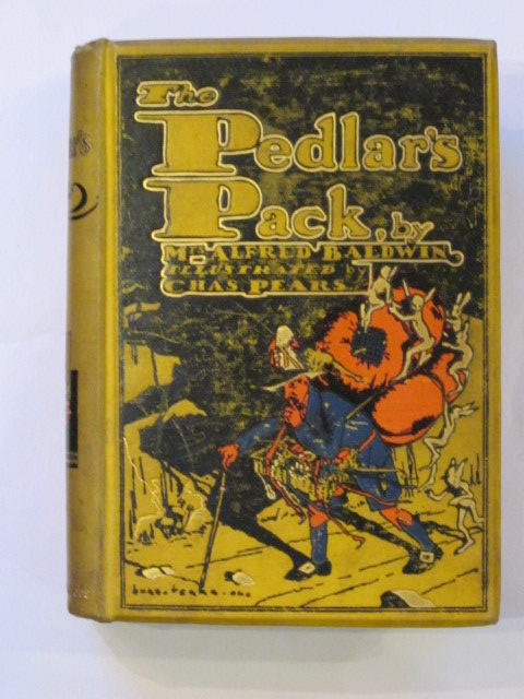 Photo of THE PEDLAR'S PACK written by Baldwin, Mrs. Alfred illustrated by Pears, Charles published by W. & R. Chambers Limited (STOCK CODE: 1202912)  for sale by Stella & Rose's Books