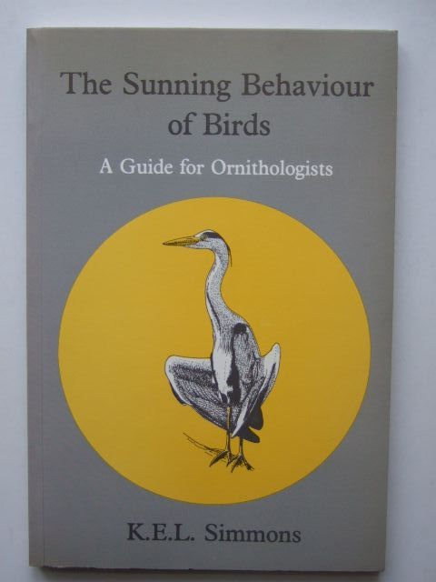Photo of THE SUNNING BEHAVIOUR OF BIRDS written by Simmons, K.E.L. illustrated by Prytherch, Robin published by The Bristol Ornithological Club (STOCK CODE: 1203445)  for sale by Stella & Rose's Books