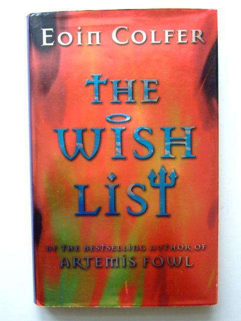 Photo of THE WISH LIST written by Colfer, Eoin published by Puffin Books (STOCK CODE: 1203757)  for sale by Stella & Rose's Books
