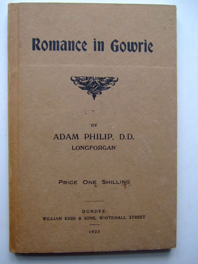 Photo of ROMANCE IN GOWRIE written by Philip, Adam published by William Kidd & Sons Ltd. (STOCK CODE: 1203838)  for sale by Stella & Rose's Books