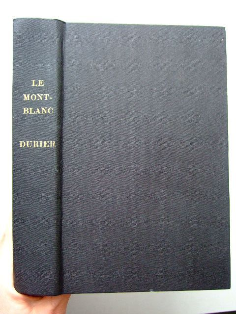 Photo of LE MONT-BLANC written by Durier, Charles illustrated by Vallot, Joseph Vallot, Charles published by Librairie Fischbacher (STOCK CODE: 1204120)  for sale by Stella & Rose's Books
