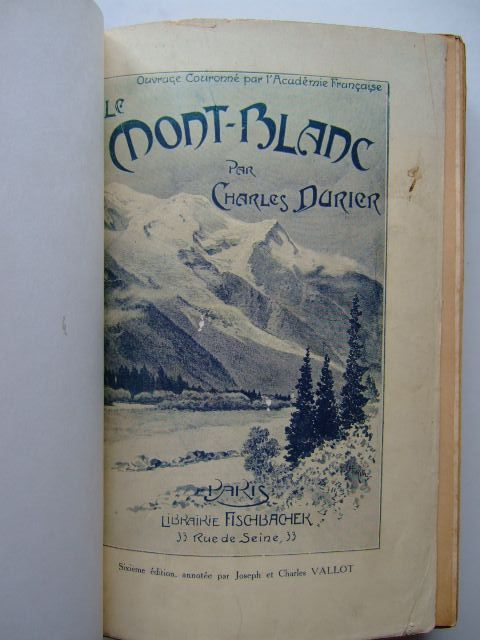 Photo of LE MONT-BLANC written by Durier, Charles illustrated by Vallot, Joseph