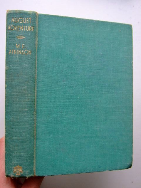 Photo of AUGUST ADVENTURE written by Atkinson, M.E. illustrated by Jones, Harold published by Jonathan Cape (STOCK CODE: 1204166)  for sale by Stella & Rose's Books