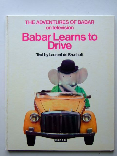 Photo of BABAR LEARNS TO DRIVE written by De Brunhoff, Laurent Jones, Olive published by Methuen & Co. Ltd. (STOCK CODE: 1204176)  for sale by Stella & Rose's Books