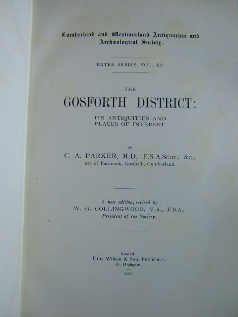 Photo of THE GOSFORTH DISTRICT written by Parker, C.A.<br />Collingwood, W.G. published by Titus Wilson (STOCK CODE: 1204603)  for sale by Stella & Rose's Books