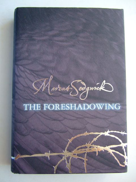 Photo of THE FORESHADOWING written by Sedgwick, Marcus published by Orion Children's Books (STOCK CODE: 1204643)  for sale by Stella & Rose's Books