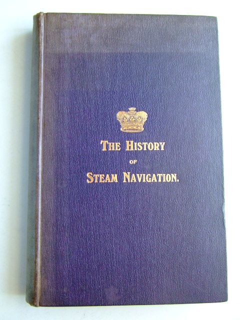 Photo of THE HISTORY OF STEAM NAVIGATION written by Kennedy, John published by Charles Birchall (STOCK CODE: 1204672)  for sale by Stella & Rose's Books